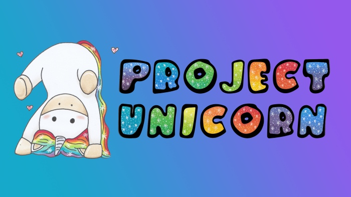 Project Unicorn is on YouTube!